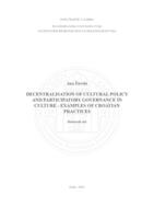 Decentralisation of cultural policy and participatory governance in culture – examples of Croatian practices